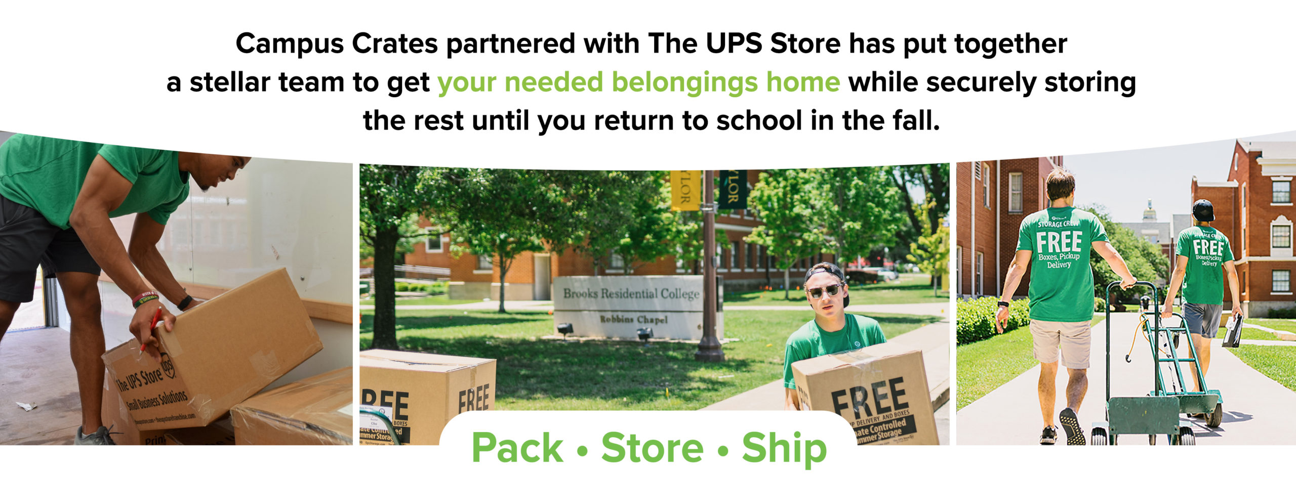 Campus Crated Partnered with the UPS Storage
